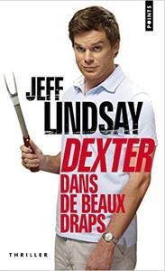dexter-dans-de-beaux-draps-tome-4-jeff-lindsay