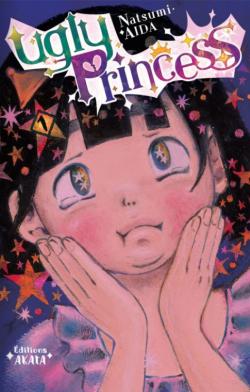 Ugly Princess Tome 1 de Natsumi Aida