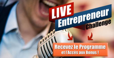 RDV le 13 Mai 2017 pour le Live Entrepreneur Challenge : 15h de formation gratuite !