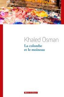 Khaled Osman : La colombe et le moineau