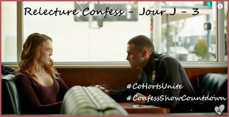 Relecture Confess - Jour J - 3