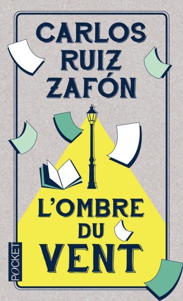 L'Ombre du Vent, de Carlos Ruiz Zafon (lecture commune de mars 2017)