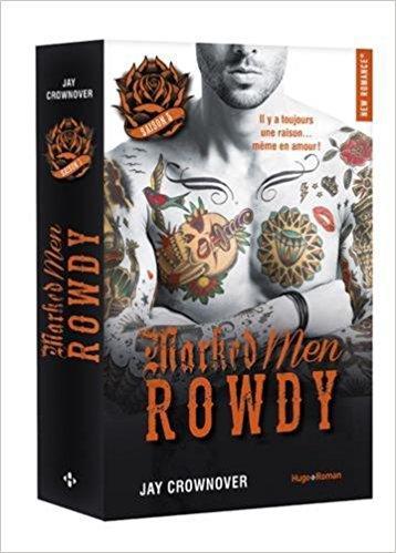 Mon avis sur l'excellent Rowdy de Jay Crownover