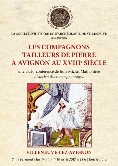 Brève : conférence sur les compagnons tailleurs de pierre au XVIIIe siècle à Avignon, le lundi 10 avril à Villeneuve-lès-Avignon