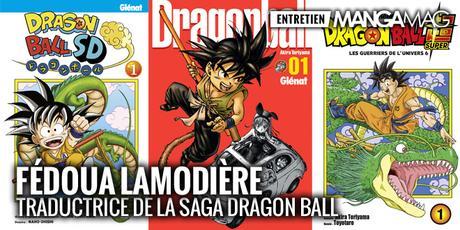 [Interview] Fédoua LAMODIERE, traductrice de la saga Dragon Ball