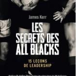 Découvrez le livre: «Les secrets des All Blacks, 15 leçons de leadership»