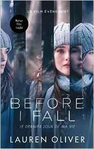Coup de cœur : Before I fall (Le dernier jour de ma vie)