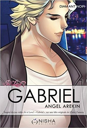 Angel Arekin nous parle de Gabriel, roman adapté de l'appli Is it Love