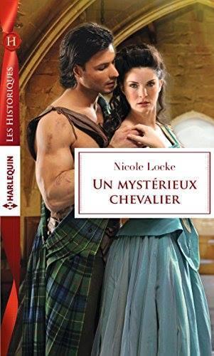 un mystérieux chevalier Nicole Locke