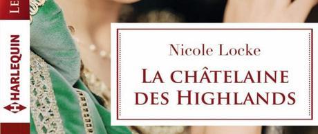 La châtelaine des Highlands de Nicole Locke