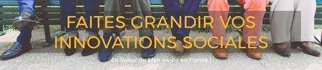 Faites grandir vos innovations sociales en faveur du bien vieillir!