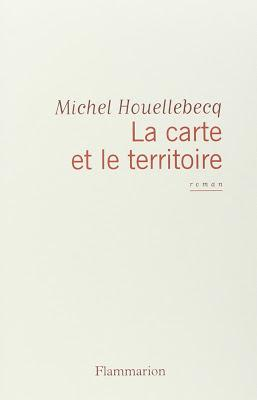 Lecture : Michel Houellebecq - La carte et le territoire