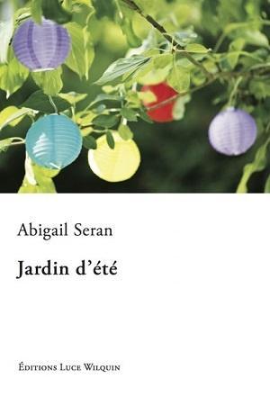 Jardin d'été, d'Abigail Seran