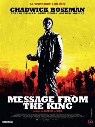 Message From de King de Fabrice Du Welz,  la critique du film vu en Avant-Première