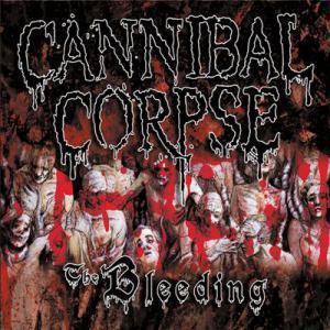 Cannibal Corpse – The Bleeding
