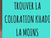 trouver coloration naturelle Khadi moins chère?