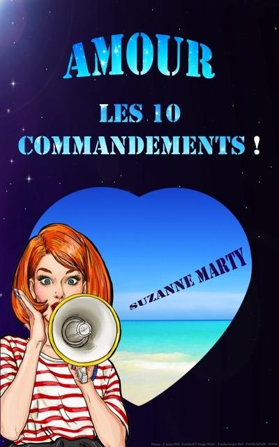 Couverture Amour : les 10 commandements !