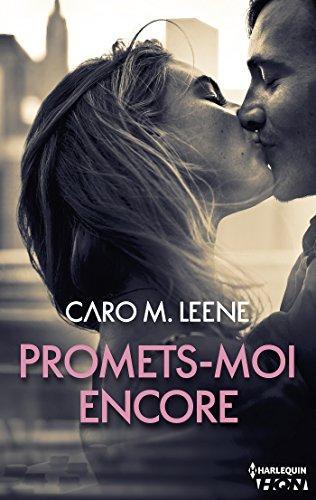 A vos agendas : Découvrez moi Promets moi encore de Caro M Leene en mai
