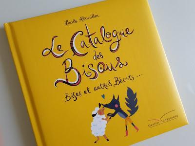 Le catalogue des Bisous - Bises et autres Bécots...
