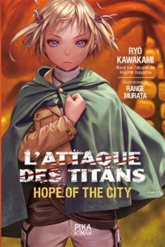 L'Attaque des Titans – Harsh Mistress of the city de Ryô Kawakami