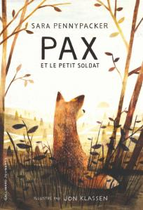 Pax et le petit soldat de Sara Pennypacker