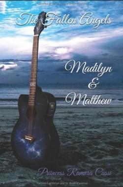 The Fallen Angels : Madilyn et Matthew, Priincess Ramera Cassi