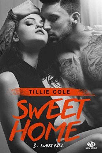 A vos agendas : découvrez Sweet Home la nouvelle saga de Tillie Cole