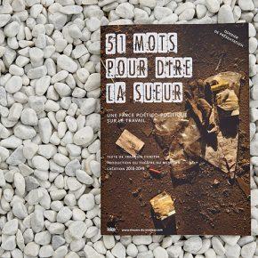 51 mots (et quelques photos) pour dire la sueur… © Théâtre du Menteur et Ernesto Timor