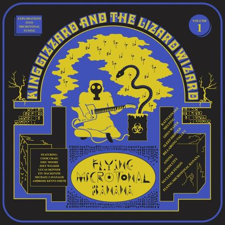 King Gizzard & the Lizard Wizard – Flying Microtonal Banana