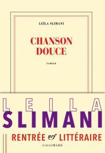 Chanson douce de Leïla Slimani