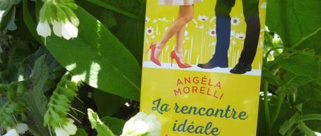 La rencontre idéale (ou presque) d'Angéla Morelli