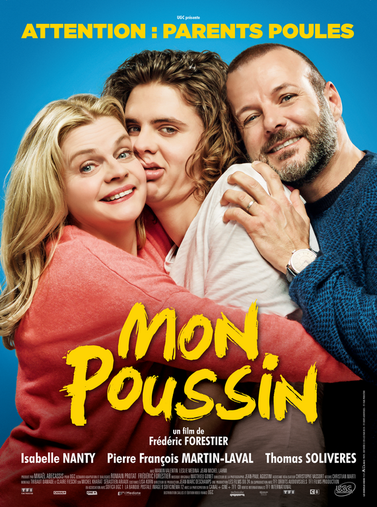 L'affiche et la Bande annonce du film de Frédéric Forestier, Mon Poussin