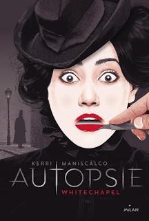 Autopsie #1 : Whitechapel de Kerri Maniscalco