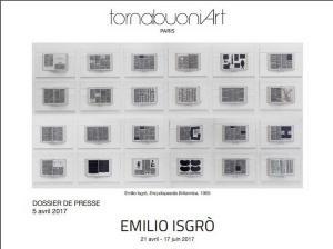 Galerie TORNABUONI   exposition EMILIO ISGRO     21 AVRIL-17 Juin 2017