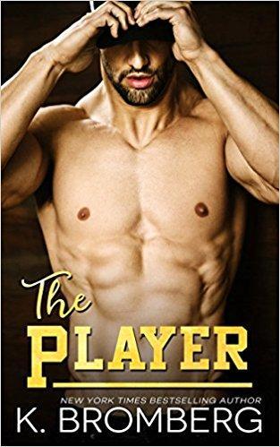 Mon avis sur The Player de K Bromberg : un romance sportive et sexy comme on aime