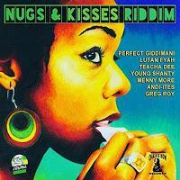 Giddimani Records/Chalice Row Records-Nugs & Kisses Riddim-2017.