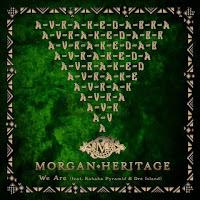 Morgan Heritage , Kabaka Pyramid & Dre Island-We Are-CTBC Music Group-2017.