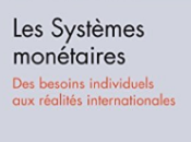 politisation systèmes monétaires modernes