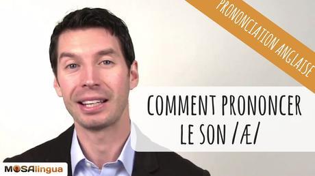 Vidéo : comment prononcer en anglais le son