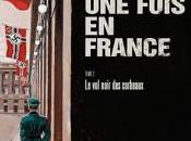 était fois France, Noir Corbeaux