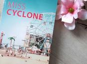 Coup coeur Miss Cyclone Laurence Peyrin