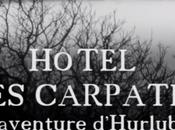 Hôtel Carpates (une aventure d'Hurluberlu)