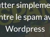Lutter contre spam avec WordPress