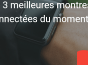meilleures montres connectées moment