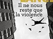 nous reste violence d'Eric Lange