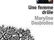 femme drôle Zouc, double Maryline Desbiolles