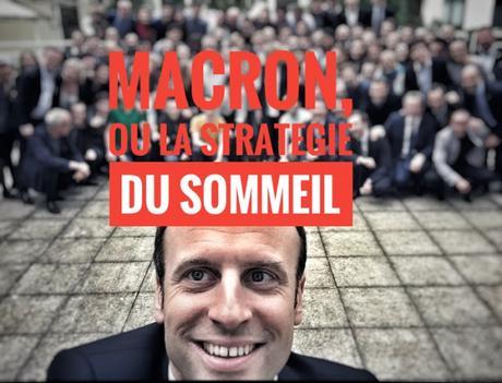 523ème semaine politique: Macron, la stratégie du sommeil.