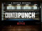 CounterPunch documentaire boxeurs amateurs signé Netflix