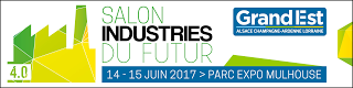 Salon Industries du Futur de Mulhouse : le point de rencontre annuel privilégié pour les acteurs Français, Allemands et Suisses !