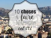 Visiter Marseille choses incontournables